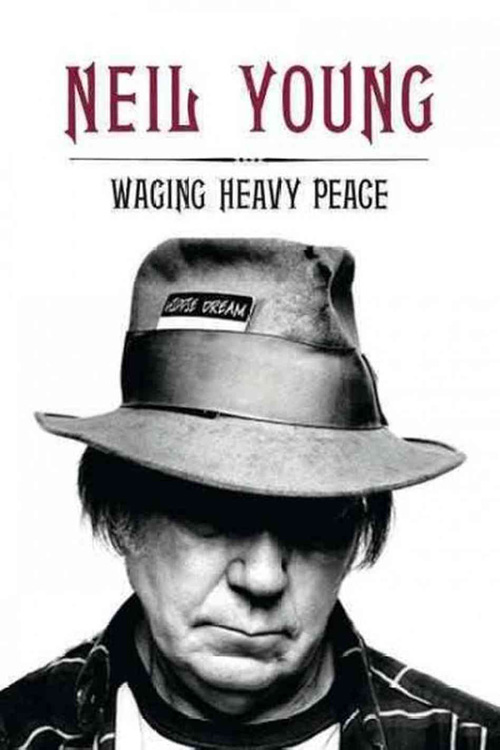 Neil Young's Waging Heavy Peace