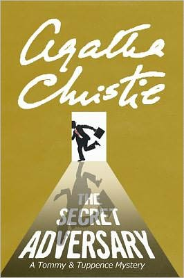 The Secret Adversary by Agatha Christie, a Tommy and Tuppence Mystery
