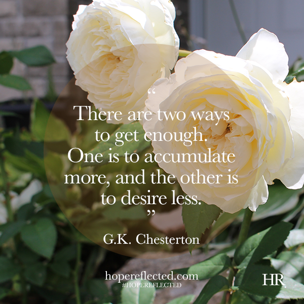 G.K. Chesterton quote less is more