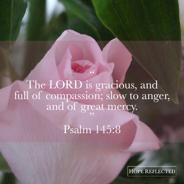 the Lord is gracious psalm 145:8 attributes of God