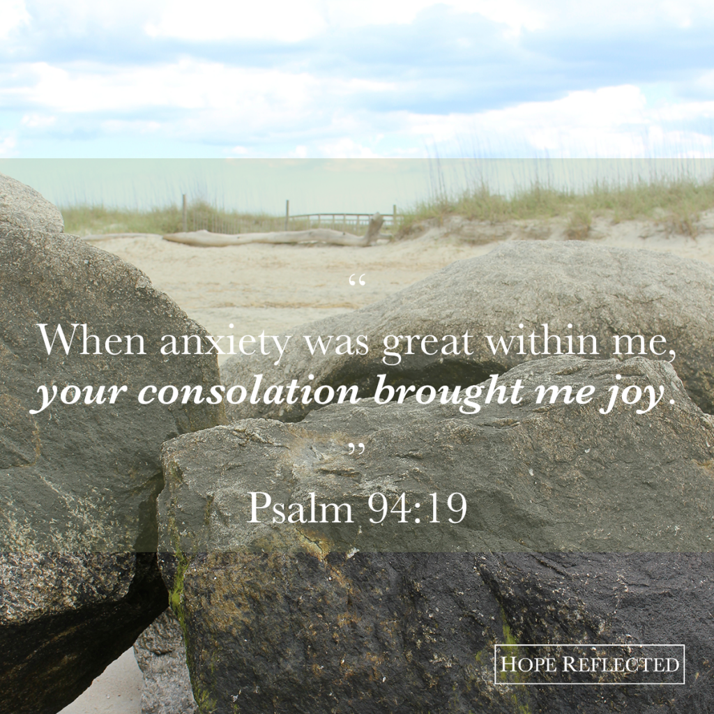 psalm 94:19 encouragement your consolation brought me joy