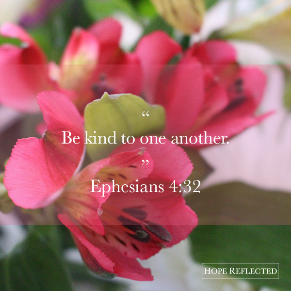 3 ways to be kind: Words of truth from the book of Ephesians hope reflected