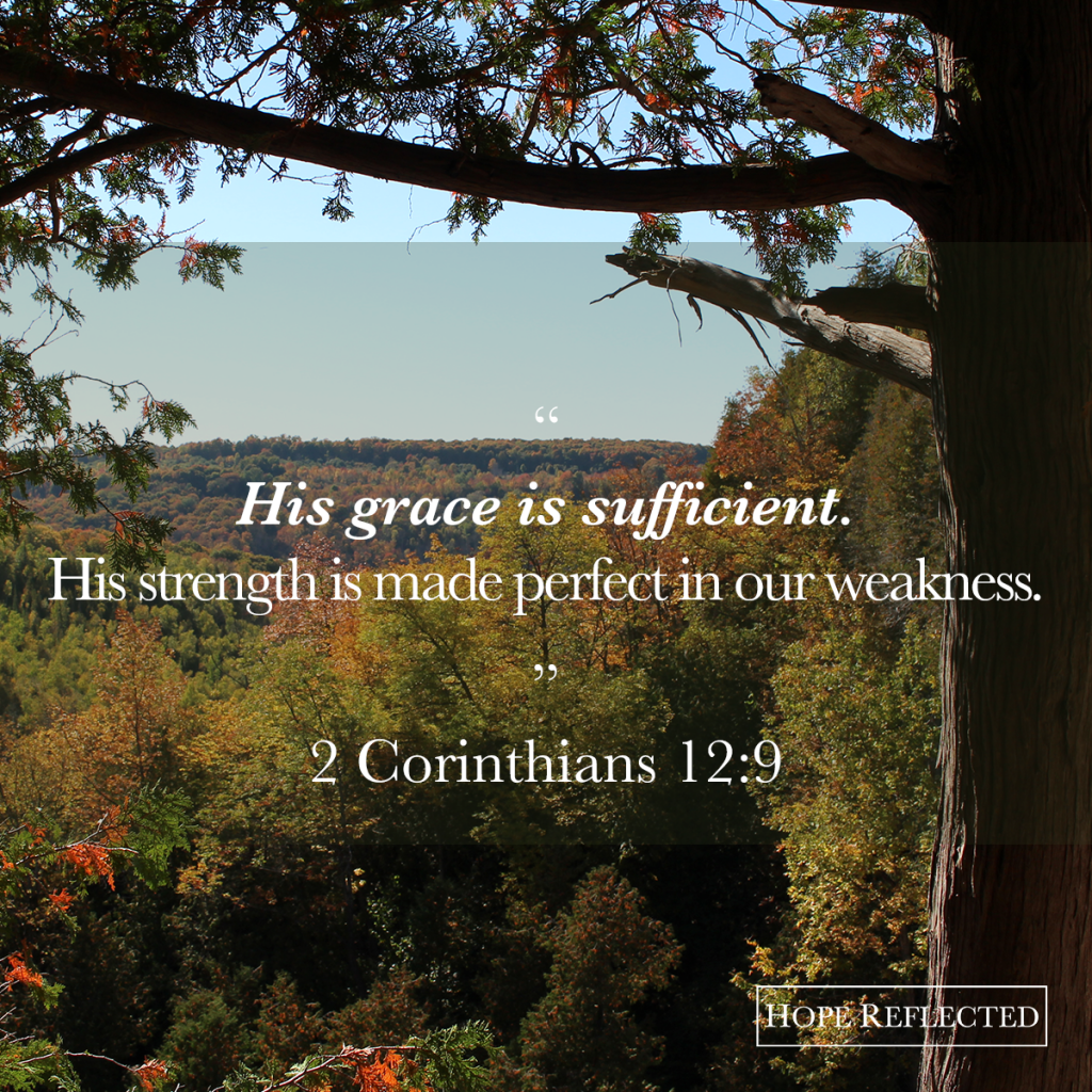Christ's grace is sufficient. | See more at hopereflected.com